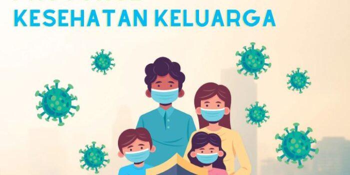 Protokol Kesehatan Keluarga – Berita Terkini